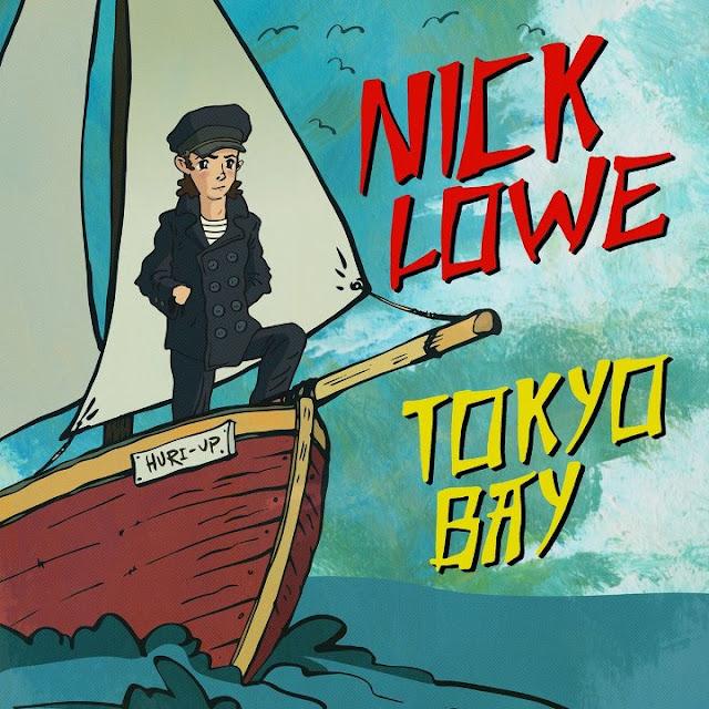 NICK LOWE - Tokyo Bay (Ep)1