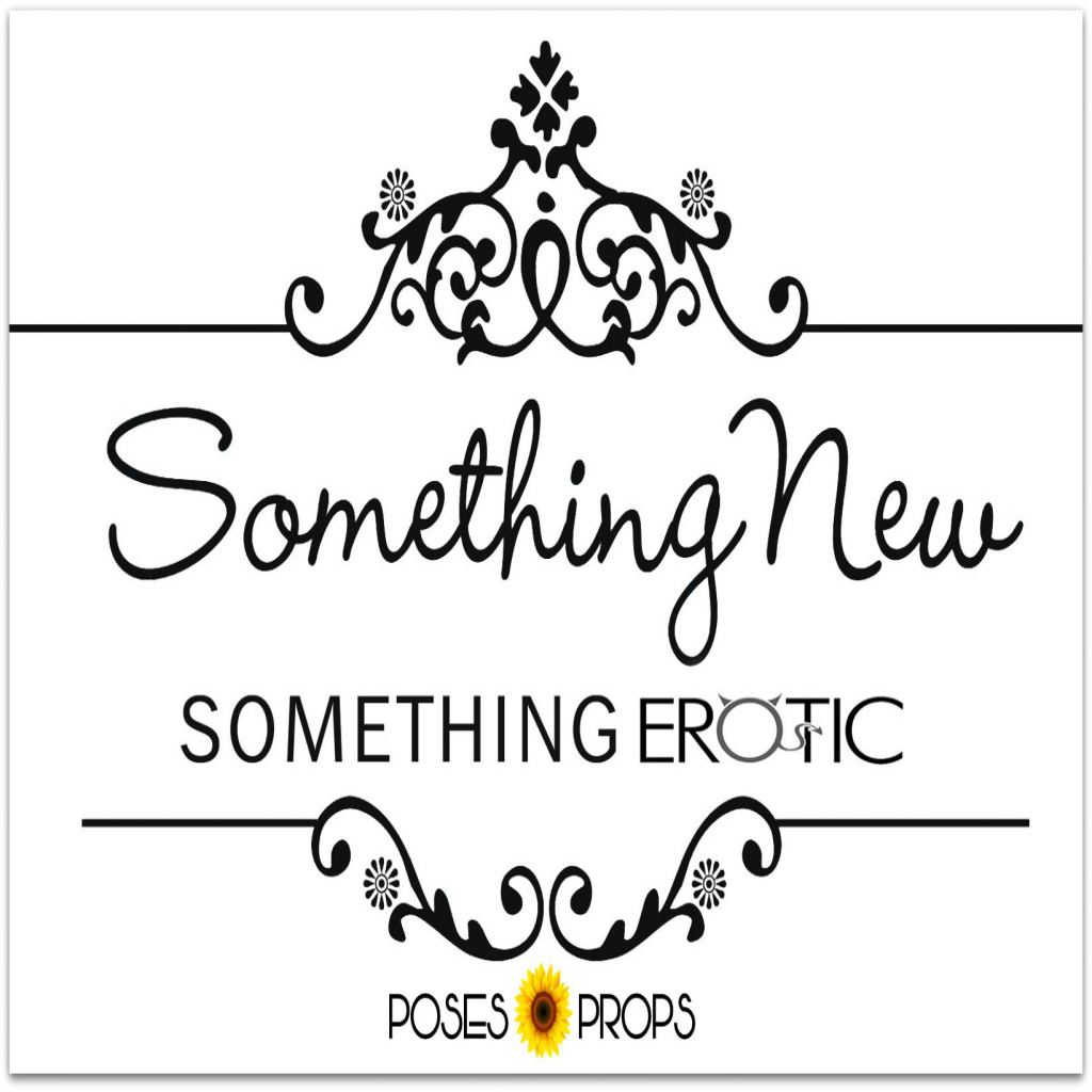 Something New & Something Erotic