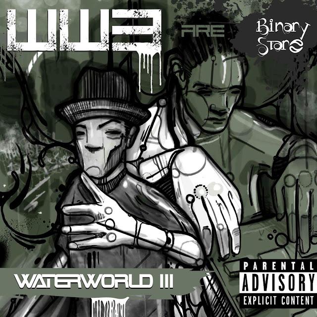 Binary Star WaterWorld Three One Be Lo Decompoze Subterraneous Records