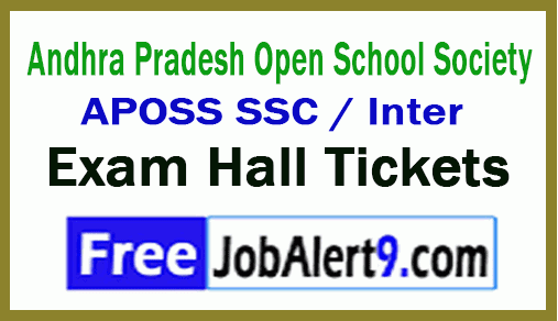Andhra Pradesh Open School Society APOSS SSC / Inter Exam Hall Tickets Download