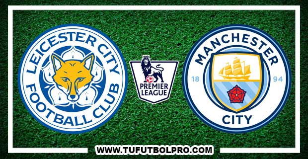 Ver Leicester City vs Manchester City EN VIVO Por Internet Hoy 10 de Diciembre 2016