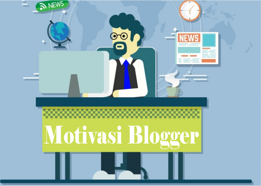 Motivasi Blogger