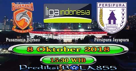 Prediksi Bola855 Pusamania Borneo vs Persipura Jayapura 8 Oktober 2018