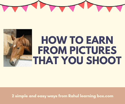 how to earn from picture that you shoot