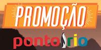 Promoção Ponto Rio www.pontofrio.com.br/promocaopontorio