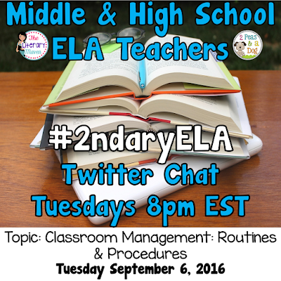 Join secondary English Language Arts teachers Tuesday evenings at 8 pm EST on Twitter. This week's chat will be about classroom management: routines & procedures.