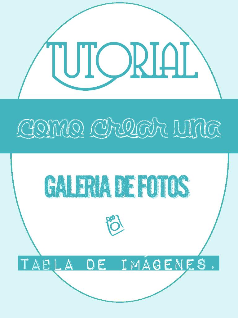 Como crear una galeria o tabla de imagenes