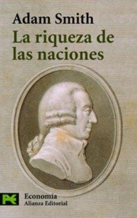 La riqueza de las naciones – Adam Smith
