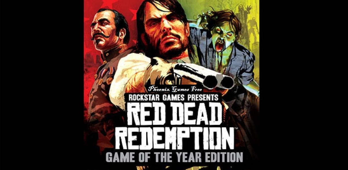 Phoenix Games Free: Descargar Red Dead Redemption: Game of the Year