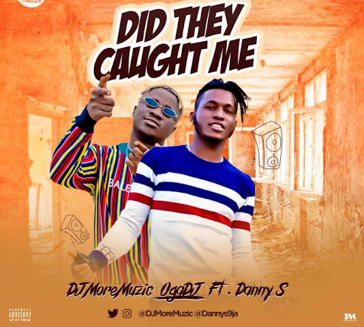 F! MUSIC: DJ MoreMuzic Ft. Danny S - Did They Caught Me (Shaku Shaku) | @FoshoENT_Radio