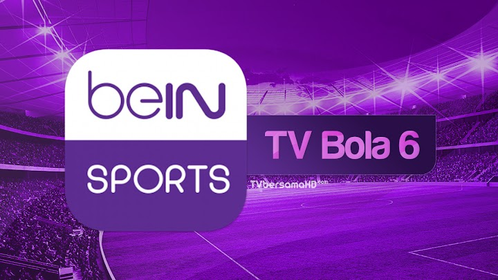 Nonton TV Bola 6 Live Streaming beIN Sports HD Yalla Shoot di Android/iPhone
