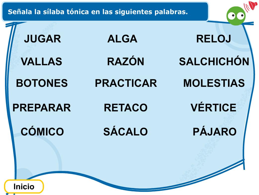 http://www.primerodecarlos.com/TERCERO_PRIMARIA/octubre/Unidad2/actividades/lengua/silaba_tonica/visor.swf