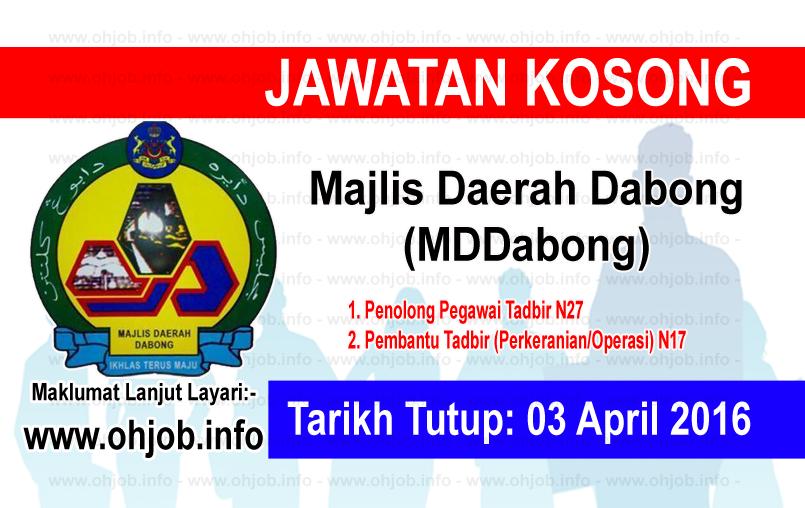 Jawatan Kerja Kosong Majlis Daerah Dabong (MDDabong) logo www.ohjob.info april 2016