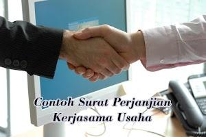 Contoh Surat Perjanjian Kerjasama Usaha Bersama yang Benar
