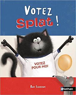 Votez Splat de Rob Scotton PDF