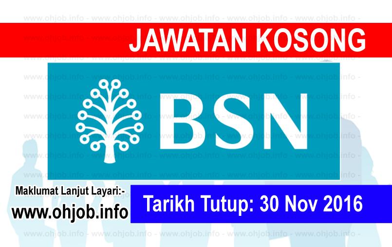 Jawatan Kerja Kosong Bank Simpanan Nasional (BSN) logo www.ohjob.info november 2016