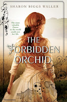 The Forbidden Orchid by Sharon Biggs Waller book cover and review