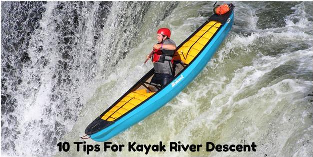 10 Tips For Kayak River Descent 1