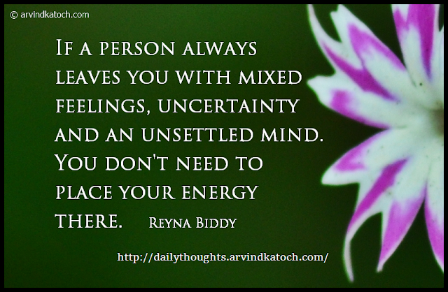 Daily thought, Daily quote, feelings, uncertainty, Mind, place,