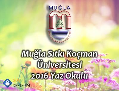 Muğla Sıtkı Koçman Üniversitesi 2016 Yaz Okulu