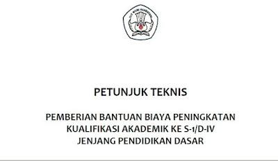Download Juknis Bantuan Kualifikasi Akademik S-1/D-IV