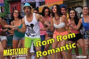 Rom Rom Romantic - Sunny Leone - Mastizaade