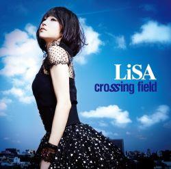 crossing field - LiSA [ Download + Lyrics ]