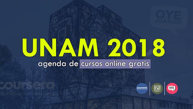 Todos los cursos online gratis de la UNAM para 2018 | Oye Juanjo!