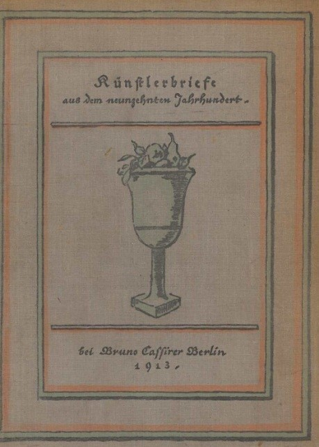 Letters Of The Artists Of The Nineteenth Century Knstlerbriefe Aus