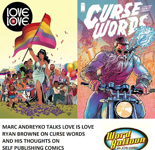 Marc Andreyko Proves Love Is Love Ryan Browne on Curse Words and Self Publishing Comics