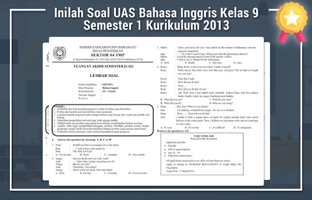 Soal UAS Bahasa Inggris Kelas 9 Semester 1 Kurikulum 2013