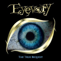 EyevoryThe True Bequest