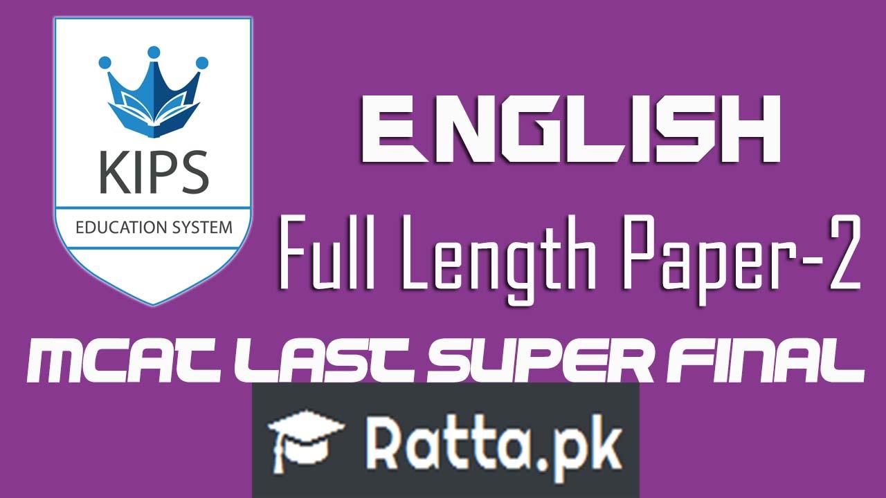 KIPS MCAT English Full Length Paper-2 2016| MCAT Last Super Final