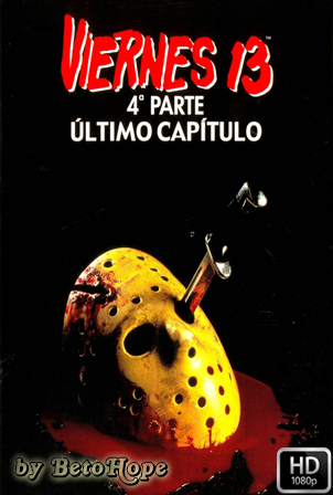 Viernes 13 Parte 4 Ultimo Capitulo [1984] [Latino-Ingles] HD 1080P [Google Drive] GloboTV