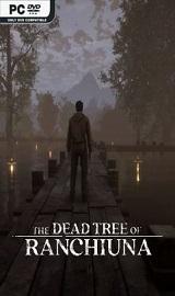 The Dead Tree of Ranchiuna - The DeadTree of Ranchiuna-CODEX