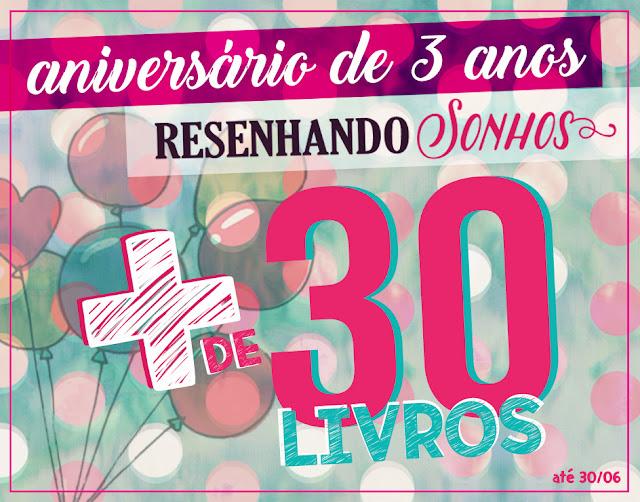 Sorteio de aniversário do blog Resenhando Sonhos!