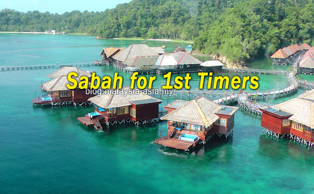 Sabah for First Time Visitors