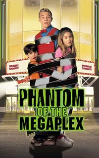 Poster Phantom of the Megaplex