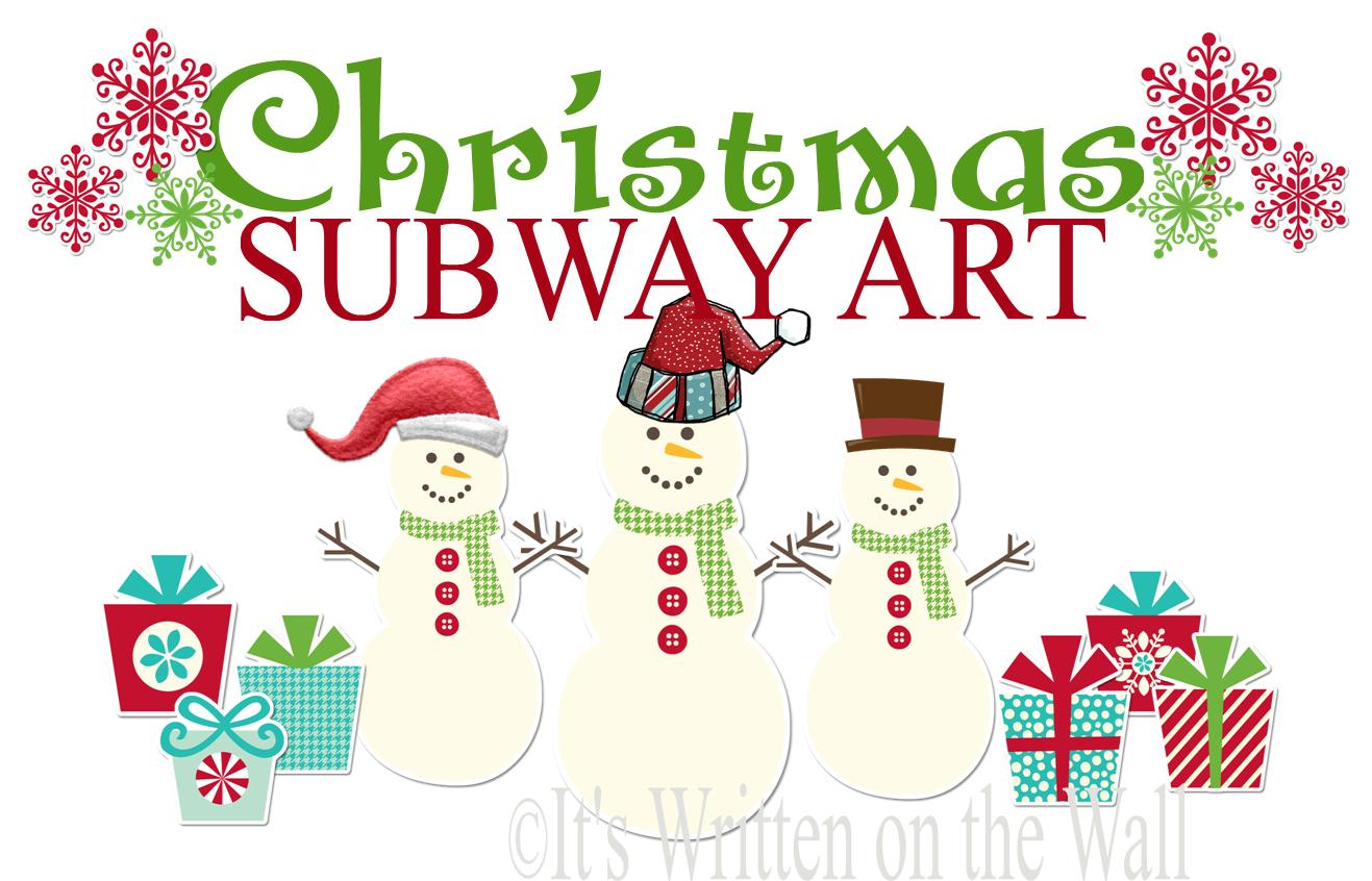 It\'s Written on the Wall: 44 FREE Christmas Subway Art For You Home ...