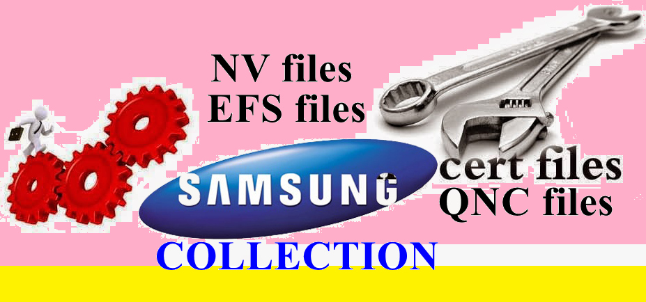 Samsung Cert, EFS, QNC, NV file Collection - Nadierra