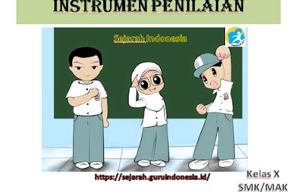 INSTRUMEN PENILAIAN KURIKULUM 2013 REVISI 2017 MATA PELAJARAN SEJARAH INDONESIA X