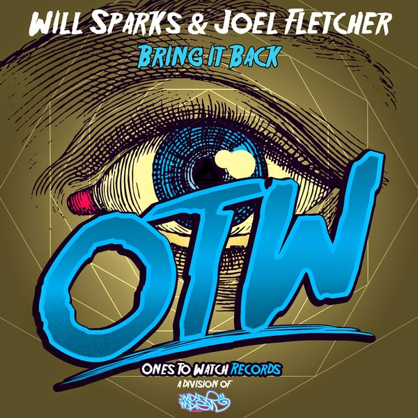 Will Sparks & Joel Fletcher - Bring it Back - Single Cover