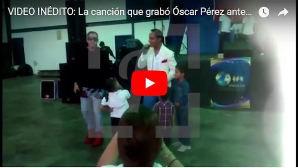 La canción que cantó Oscar Perez en vivo