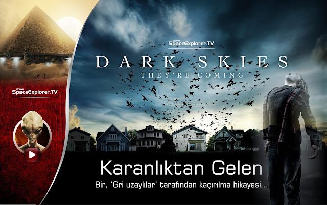 Uzaylı filmleri | Karanlıktan Gelen | Dark Skies | Bir, 'Gri uzaylılar' tarafından kaçırılma hikayesi...