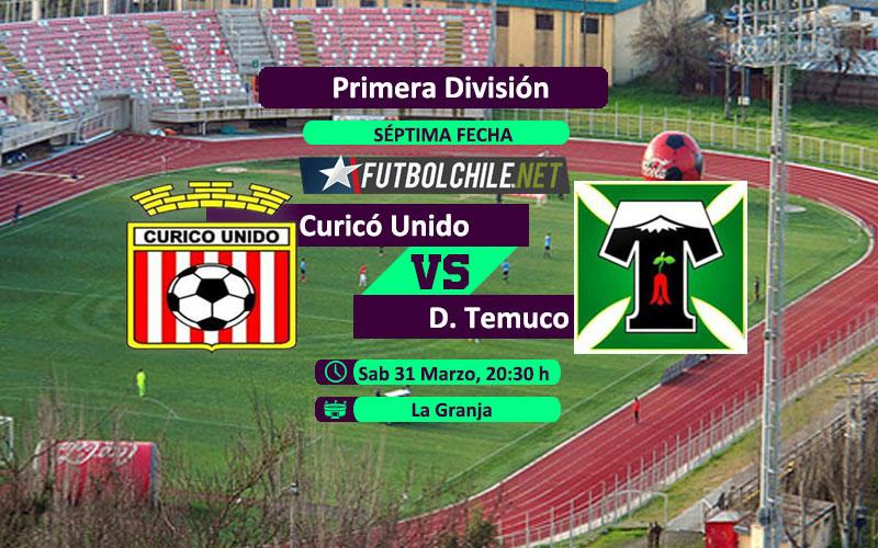 Curicó Unido vs Deportes Temuco – 20:30 h – Primera División – 31/03/18