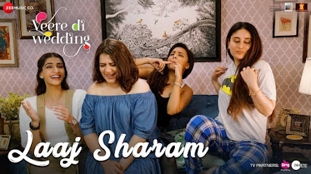 Laaj Sharam - Veere Di Wedding (2018)