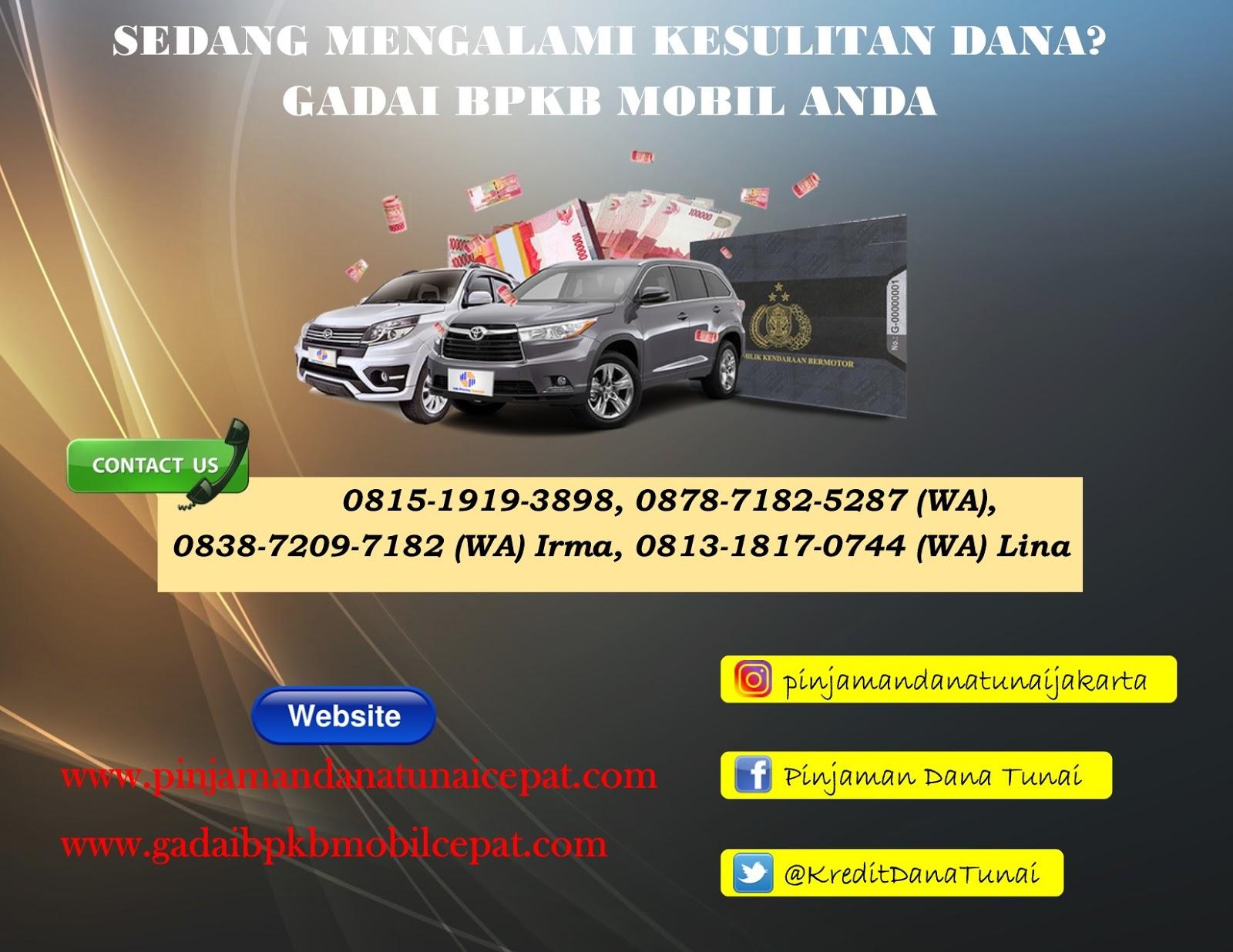 Gadai BPKB Mobil Jakarta Tangerang: KESULITAN DANA? GADAI ...