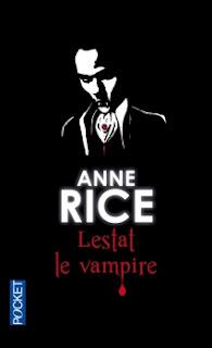 Lestat le vampire / Anne Rice