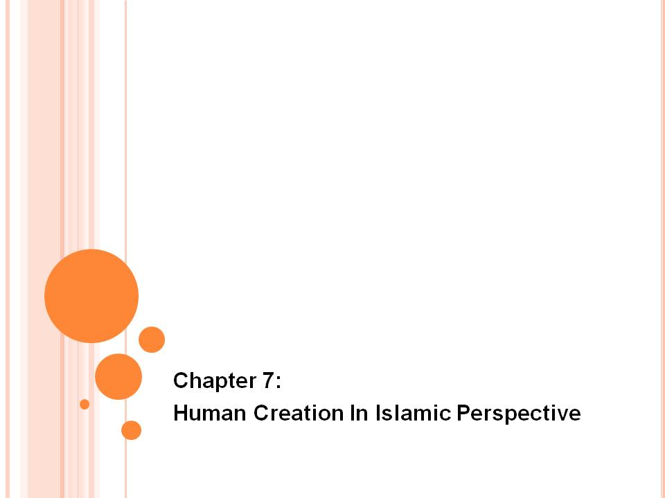 islamic perspective of human nature Human nature in islamic perspective history of ideas mohammad hasan ashraf 6/1/2013 abstract this essay is the summary of.