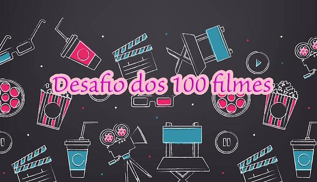 Desafio dos 100 Filmes